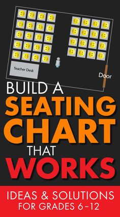 Build a Seating Chart that Works: Ideas and Solutions for Grades 6-12 (Middle School and High School)