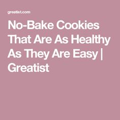 No-Bake Cookies That Are As Healthy As They Are Easy   Greatist
