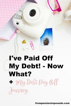 I'm Debt Free! Now What? + My Debt Pay Off Journey. Learn how to pay off debt, tips and tricks and ideas that can help you. Cutting expenses, earning more money even as a mum and student. Click here to find out more: http://www.frompenniestopounds.com/im-debt-free-now-debt-pay-off-journey/
