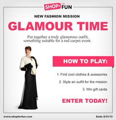 Glamour Time: Put together a truly glamorous #outfit, suitable for the red carpet. Winners get gift cards! #fashion #contest