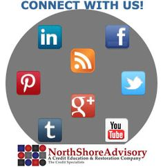 "Join the conversation and find us on social media on our homepage  www.northshoreadvisory.com    ""Great credit brings great opportunity!!"""