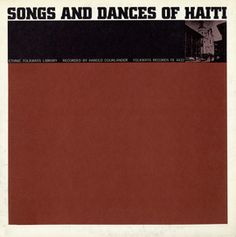 Music of Haiti: Vol. 3, Songs and Dances of Haiti by Various Artists - The third volume of Harold Courlander's series includes music from the Ayida Group, a blind troubadour and the Jazz Majestic among others.