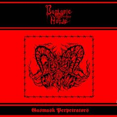 Barbaric Horde - Gasmask Perpetrators || Black || demo