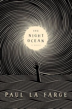 Cover Story: The Night Ocean by Paul La FargeYou can find Book covers and more on our website.Cover Story: The Night Ocean by Paul La Farge Best Book Covers, Beautiful Book Covers, Book Cover Art, Creative Book Covers, Graphisches Design, Buch Design, Line Design, Circle Design, Design Elements