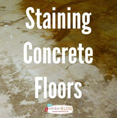Staining Your Concrete Floor | TodaysCreativeBlog.net #LowesCreator