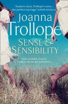 Sense and Sensibility, by Joanna Trollope.