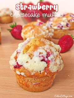 Strawberry Cheesecake Muffins - Cakescottage