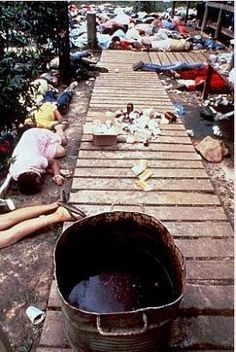Jonestown Massacre..................................do not drink the blue tea. lol