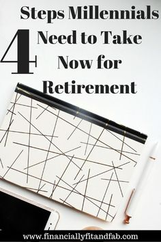 4 Steps Millennials Need to Take Now for Retirement