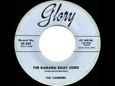 1957 HITS ARCHIVE: The Banana Boat Song - Tarriers - YouTube