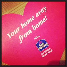 Best Western - your home away from home!