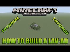 Minecraft Console Tutorials - How To Build A LAV-AD Xbox Edition