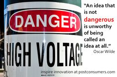 Innovation Inspiration: Dangerous Ideas