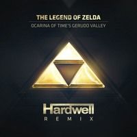 The Legend Of Zelda - Ocarina Of Time's Gerudo Valley (Hardwell Remix) by HARDWELL on SoundCloud