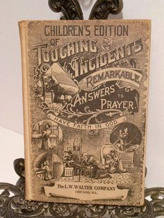 1944 Touching Incidents Answers to Prayer Childrens Calvin Press Grand Rapids MI