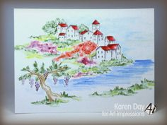 Tuscan summer, Art Impressions Watercolor Series 9.  Wonderful water color Cliffside village and grape vine. card