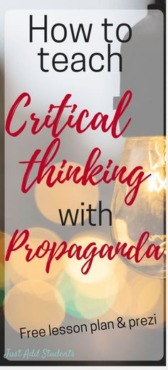 Our students need sharp critical thinking skills - more than ever! A fun way to teach those skills is with propaganda. This post provides resources, examples, tips, and a lesson plan! Perfect lesson for middle school. Great for group discussions and r Critical Thinking Activities, Critical Thinking Skills, Creative Thinking Skills, Library Lessons, Writing Lessons, Art Lessons, Library Lesson Plans, Grammar Lessons, French Lessons