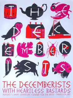 the decemberists & heartless bastards - gig poster Carson Ellis, The Decemberists, Cool Posters, Graphic Posters, Music Posters, Painting Inspiration, Tattoo Inspiration, Graphic Illustration, Poster Prints