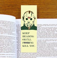 Jason Voorhees Friday The 13th Bookmark. Keep Reading Or I'll F**king Kill You.