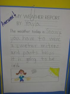 Students will make their own weather report at the end of the weather unit! Great way to incorporate writing into science! :) Could also put this into the writing centre. Weather Kindergarten, Teaching Weather, Weather Science, Weather Unit, Weather Activities, Weather And Climate, Kindergarten Lessons, Kindergarten Writing, Science Activities