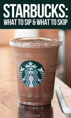 Sip or Skip?: Your guide to a healthier Starbucks visit!
