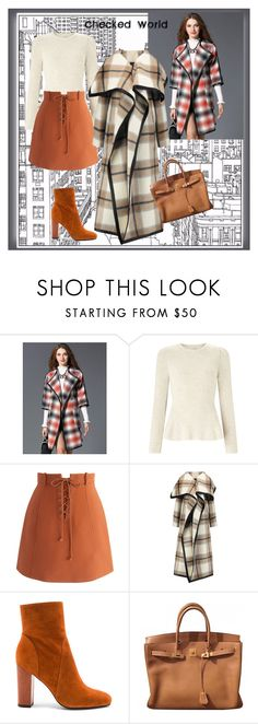 """""""Checked World"""" by yaschy ❤ liked on Polyvore featuring Miss Selfridge, Chicwish, Joseph, 10 Crosby Derek Lam, Hermès, plaid and Checked"""