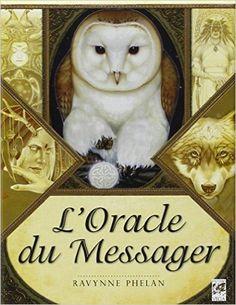 Amazon.fr - L'oracle du messager - Ravynne Phelan - Livres