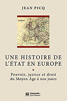 Une histoire de l'État en Europe par [Picq, Jean]