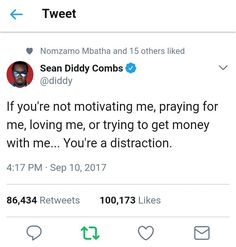 @diddy quotes If you're not motivating me, you're a distraction