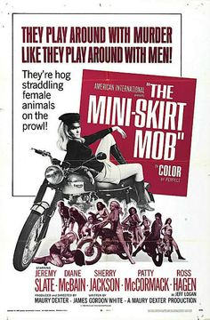 Mini Skirt Mob - Hell on Wheels: Vintage outlaw biker movie posters