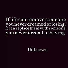 Someone you never dreamt of having.