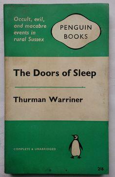 THURMAN WARRINER.THE DOORS OF SLEEP **UNREAD** EXORISM.1ST S/B 1961 PENGUIN 1610