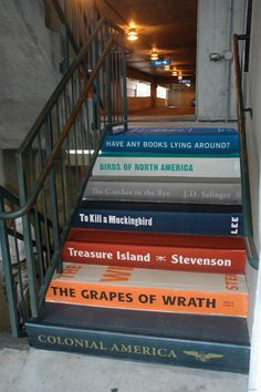 "These stairs are part of a campaign to raise money for the Greenville Literacy Association, a community-based adult literacy program in South Carolina. In order to encourage donations for a giant book sale, the group launched a campaign titled ""Have any books lying around?"""