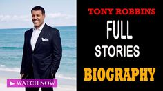 FULL Stories Tony Robbins BIOGRAPHY How to be successful in life
