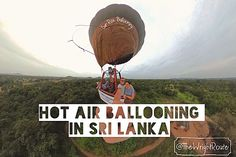When we travelled to Myanmar we were there in the wrong season for hot air balloons - so we were very excited to be seeing Sri Lanka's Cultural Triangle from t Le Site, Very Excited, Hot Air Balloon, Us Travel, Sri Lanka, Travel Inspiration, Sunrise, Triangle, Culture