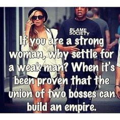 Beyonce and Jay-Z, the quote is pretty spot on. Quotes To Live By, Me Quotes, Funny Quotes, Qoutes, Quotes Women, Boss Quotes, Beyonce Quotes, Beyonce Memes, Be My Hero