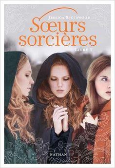 Amazon.fr - Soeurs sorcières - Livre 1 - Jessica Spotwood, Papillon, Rose-Marie Vassallo - Livres
