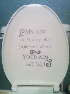 Pee In The Bowl And Not On The Seat Thank You Bahaha A