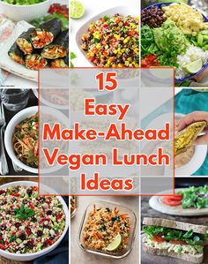 15 Easy Make-Ahead Vegan Lunch Ideas 15 delicious and easy vegan lunch ideas that are all packed with flavor and will have you looking forward to lunch time! All of these vegan lunch recipes are perfect for work or school! Vegan Lunch Recipes, Easy Vegetarian Lunch, Vegan Lunches, Vegan Dinners, Raw Food Recipes, Healthy Recipes, Work Lunches, Lunch Snacks, Vegetarian Lunch Ideas For Work