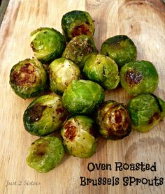 Oven Roasted Brussels Sprouts Recipe - Just 2 Sisters
