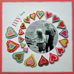 Scrapbook page - My Love with hearts