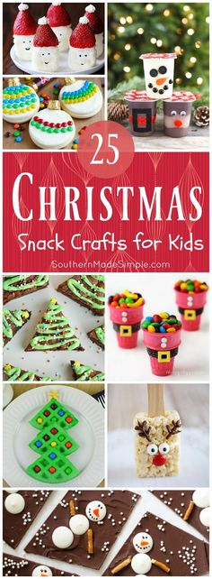 25 Snack-tastic craft ideas for kiddos to make...just in time for Christmas!