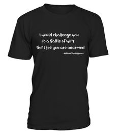 # Funny Quote Shakespeare Shirt - Battle of Wits - Limited Edition .  Special Offer, not available in shops      Comes in a variety of styles and colours      Buy yours now before it is too late!      Secured payment via Visa / Mastercard / Amex / PayPal  https://www.fanprint.com/stores/nascar-?ref=5750
