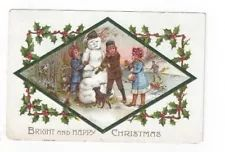 Antique 1908 Embossed Christmas Post Card Children Snowman Dog Holly Ivy