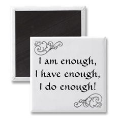 2 inspirational I Am Enough Affirmation Magnets just sold to Norway thank you! I Am Enough, All Friends, Paper Cover, Letter Board, Affirmations, Magnets, Thankful, Thoughts, Feelings