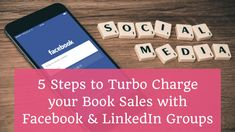 Learn how to harness the awesome marketing power of Facebook & LinkedIn Groups to massively boost your book sales.