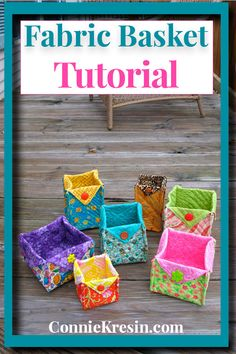 Fast and easy tutorial for fabric baskets in several different sizes #DIY #basket #tutorial #fabric