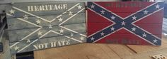 rustic confederate flag heritage not hate hand made wood sign by TinysSignsandDesigns on Etsy https://www.etsy.com/listing/244874480/rustic-confederate-flag-heritage-not
