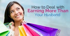 Tips to deal earning more than husband: In many cases, the man can't be a principal breadwinner if he pursues the career he loves. It is not mandatory that such career options will be very high paying.