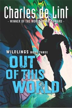 Out of This World (Wildlings #3) - Charles de Lint At the end of Over My Head, Josh has propelled himself into the Otherworld where he believes his former girlfriend Elzie is in imminent danger. He leaves behind his closest friends: Marina, whose fledgling romance with Theo is increasingly complicated by her undeniable feelings for Josh, and Des, who is trying to figure out his own role amongst his Wildling friends. In this unpredictable world a side-step from our own, Josh discovers more…